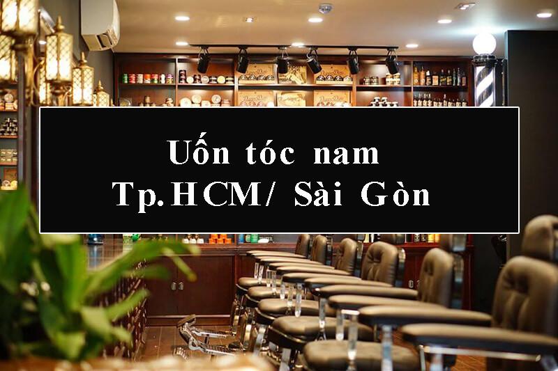 Uốn tóc nam đẹp Tp.HCM/ Sài Gòn